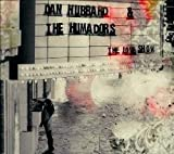 The Love Show by Dan Hubbard and The Humadors (2011-05-04)