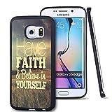 S6 Edge Funda Samsung Galaxy S6 Edge Negro Cover TPU Gel de Goma – Tenga fe y cree en Usted Mismo