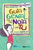 GUIA GENIAL PER A UNA NOIA COM TU (VVTweens Noia genial)