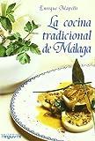La cocina tradicional de Málaga