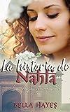 La Historia de Nahla: La Hija de Nadie (Hermanas Sfeir nº 1)