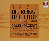 Bach - The Art of Fugue; Organ Concertos