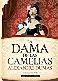 La dama de las camelias (Clásicos ilustrados)