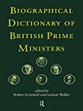 Biographical Dictionary of British Prime Ministers (English Edition)