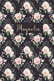 Magnolia: Personalized Journal   Custom Name Journal - Pink Rose - Journal for Girls - 6 x 9 Sized, 110 Pages - Personalized Journal for Women - ... Gift for Teachers, Granddaughters and Friends