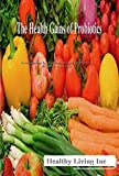 The Health Gains of Probiotics (English Edition)