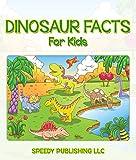 Dinosaur Facts For Kids: Children's Dinosaur Books (English Edition)